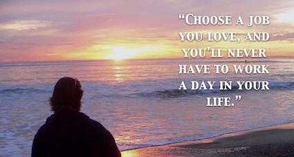 sunset - choose a job you love